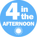 4 in the Afternoon