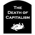 The Death of Capitalism
