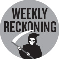Weekly Reckoning