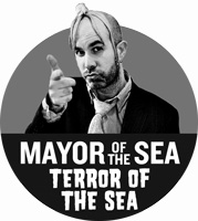 Mayor of the Sea: Terror of the Sea