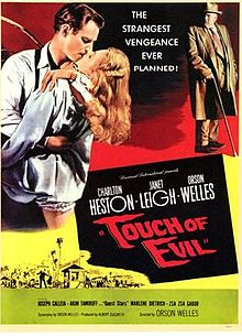 haven't written about Orson Welles' 1958 masterpiece Touch of Evil ...