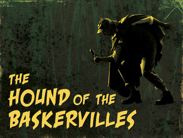 hounds of the baskervilles The paperback of the the hound of the baskervilles by arthur conan doyle at barnes & noble free shipping on $25 or more 15% off your order with code summerfun.